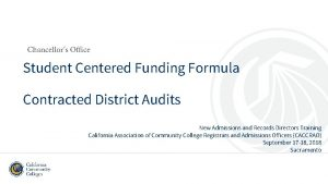 Chancellors Office Student Centered Funding Formula Contracted District