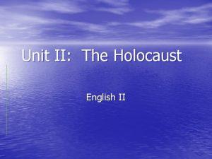 Unit II The Holocaust English II Holocaust Definition