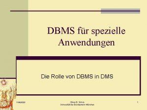 DBMS fr spezielle Anwendungen Die Rolle von DBMS