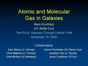 Atomic and Molecular Gas in Galaxies Mark Krumholz