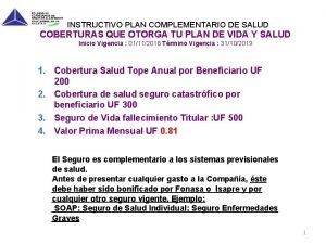 INSTRUCTIVO PLAN COMPLEMENTARIO DE SALUD COBERTURAS QUE OTORGA