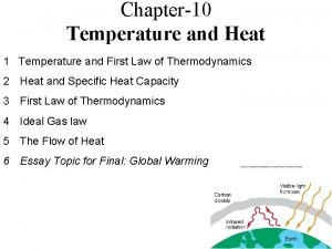 Chapter10 Temperature and Heat 1 Temperature and First