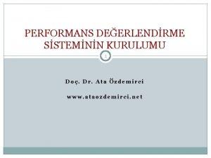 PERFORMANS DEERLENDRME SSTEMNN KURULUMU 1 Do Dr Ata