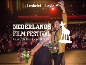 Lesbrief Layla M Nederlands Film Festival Wat is