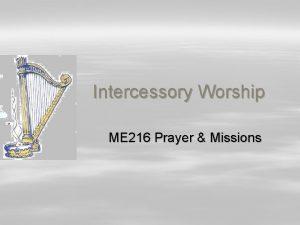 Intercessory Worship ME 216 Prayer Missions 3 000