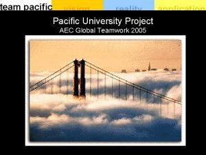 team pacific vision reality application Pacific University Project