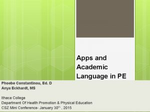 Apps and Academic Language in PE Phoebe Constantinou