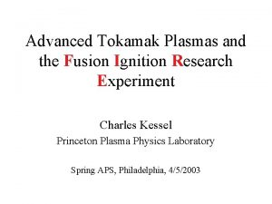 Advanced Tokamak Plasmas and the Fusion Ignition Research