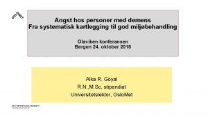 Angst hos personer med demens Fra systematisk kartlegging