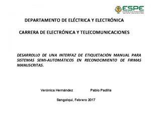 DEPARTAMENTO DE ELCTRICA Y ELECTRNICA CARRERA DE ELECTRNICA