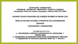 INSTITUCION CARMELITANA HERMANAS CARMELITAS MISIONERAS CLINICA EL CARMELO