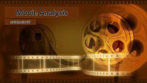 Movie Analysis ANDRAGOGY ANDRAGOGY Movie Analysis The Mona