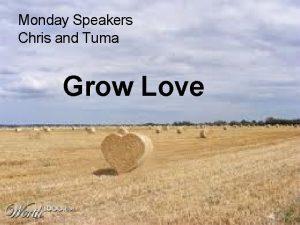 Monday Speakers Chris and Tuma Grow Love ORANGES