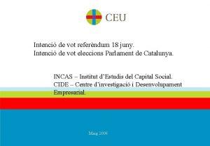 Intenci de vot referndum 18 juny Intenci de