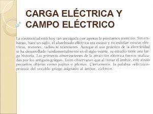 CARGA ELCTRICA Y CAMPO ELCTRICO CARGA ELCTRICA Y