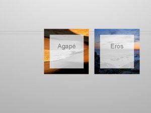 Agap Eros Existuj rozdiely medzi slovami milova bi