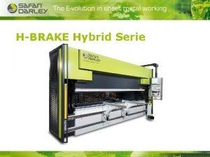 HBRAKE Hybrid Serie HBRAKE Hybrid Serie HBRAKE Hybrid