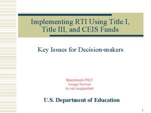 Implementing RTI Using Title I Title III and