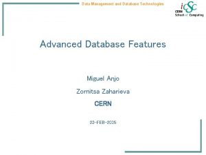 Data Management and Database Technologies Advanced Database Features