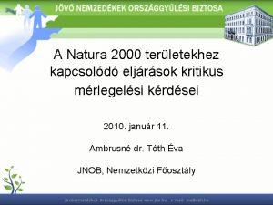 A Natura 2000 terletekhez kapcsold eljrsok kritikus mrlegelsi