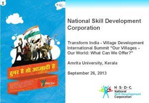 National Skill Development Corporation Transform India Village Development