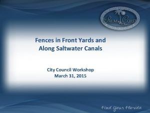 Fences in Front Yards and Along Saltwater Canals