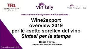 Osservatorio VinitalyNomisma Wine Monitor Wine 2 export overview