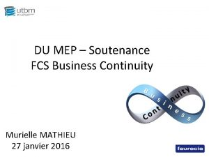 DU MEP Soutenance FCS Business Continuity Murielle MATHIEU
