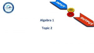 Algebra 1 Topic 2 Table of Contents Recommended