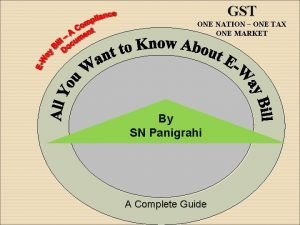 GST ONE NATION ONE TAX ONE MARKET By