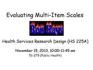 Evaluating MultiItem Scales Health Services Research Design HS