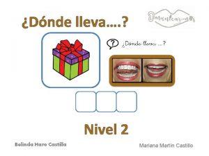 Dnde lleva Nivel 2 Mariana Martn Castillo Fotografas
