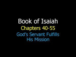 Book of Isaiah Chapters 40 55 Gods Servant