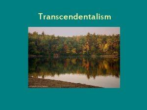 Transcendentalism Bell Work 3 mins Grab the sheet