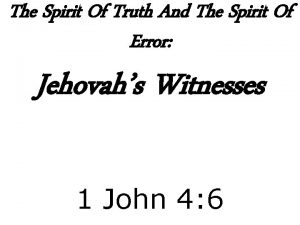 The Spirit Of Truth And The Spirit Of