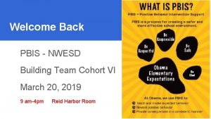 PBIS VI Welcome Back 3202019 PBIS NWESD Building