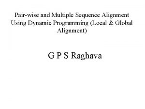 Pairwise and Multiple Sequence Alignment Using Dynamic Programming