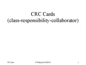 CRC Cards classresponsibilitycollaborator CRC Cards Wolfgang Pelz 2000