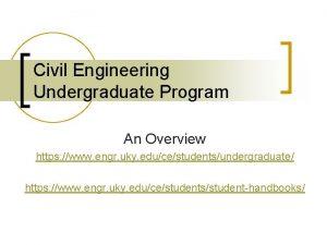 Civil Engineering Undergraduate Program An Overview https www