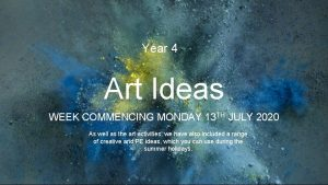 Year 4 Art Ideas WEEK COMMENCING MONDAY 13