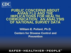 PUBLIC CONCERNS ABOUT AVIAN FLU AND THE IMPLICATIONS