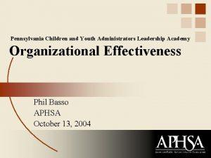 Pennsylvania Children and Youth Administrators Leadership Academy Organizational