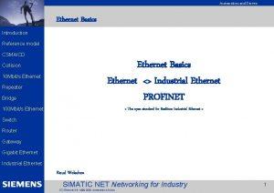 Automation and Drives EK 2002 Introduction Ethernet Basics