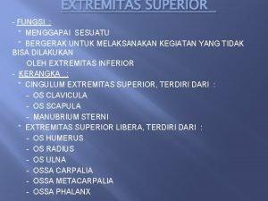 EXTREMITAS SUPERIOR FUNGSI MENGGAPAI SESUATU BERGERAK UNTUK MELAKSANAKAN