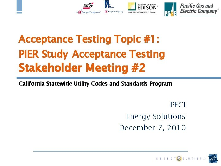 Acceptance Testing Topic 1 PIER Study Acceptance Testing