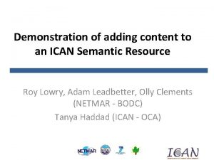 Demonstration of adding content to an ICAN Semantic