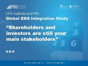 CFA Institute and PRI Global ESG Integration Study