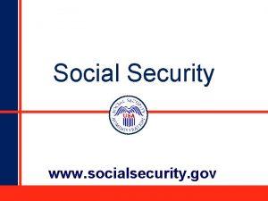 Social Security www socialsecurity gov How Do You