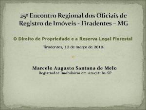 25 Encontro Regional dos Oficiais de Registro de