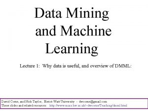 Data Mining and Machine Learning Lecture 1 Why